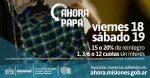"""Ahora Misiones: el 18 y 19 de junio habrá el programa especial """"Ahora Papá"""" por el Día del Padre"""